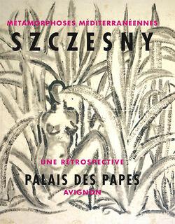 """Ausstellungskatalog """"Szczesny - Métamorphoses Méditerranéennes"""""""